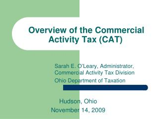 Overview of the Commercial Activity Tax (CAT)