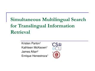Simultaneous Multilingual Search for Translingual Information Retrieval