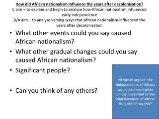 What other events could you say caused African nationalism?