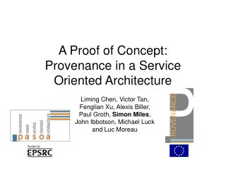 A Proof of Concept: Provenance in a Service Oriented Architecture