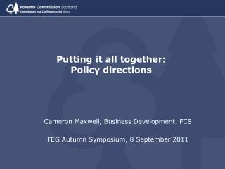 Putting it all together: Policy directions