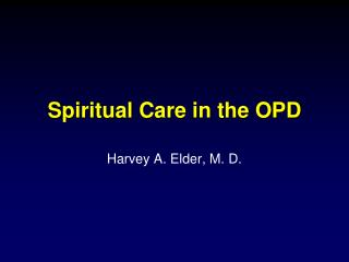 Spiritual Care in the OPD