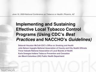 June 10, 2009-National Conference on Tobacco or Health: Phoenix, AZ