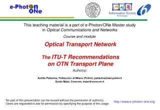 Optical  Transport Network The  ITU-T Recommendations  on OTN Transport Plane