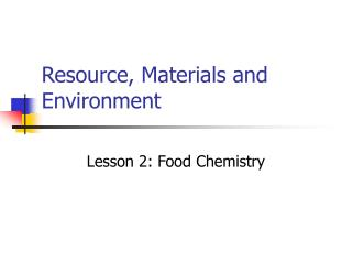 Resource, Materials and Environment