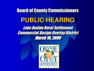 Board of County Commissioners PUBLIC HEARING Lake Avalon Rural Settlement