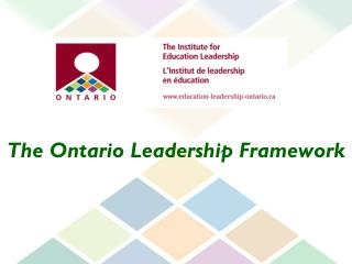 The Ontario Leadership Framework