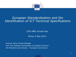 European Standardisation and the Identification of ICT Technical Specifications
