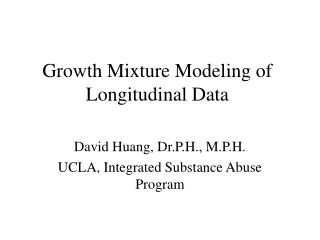 Growth Mixture Modeling of Longitudinal Data