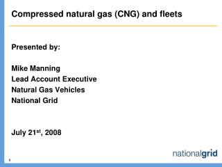 Compressed natural gas (CNG) and fleets