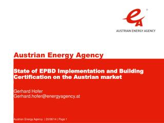 State of EPBD Implementation and Building Certification on the Austrian market