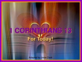 1 CORINTHIANS 13 For Today!