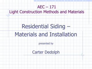 AEC – 171  Light Construction Methods and Materials