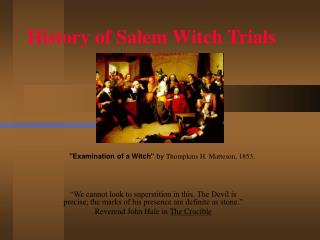 History of Salem Witch Trials