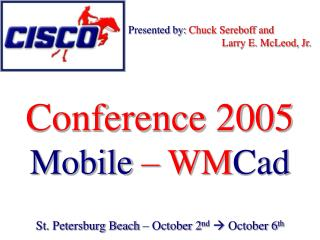 Conference 2005  Mobile  – WM Cad