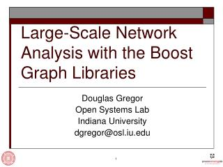 Large-Scale Network Analysis with the Boost Graph Libraries