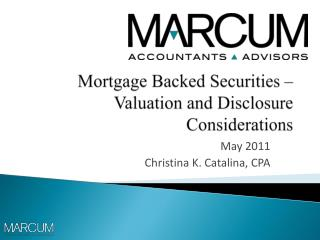 Mortgage Backed Securities – Valuation and Disclosure Considerations