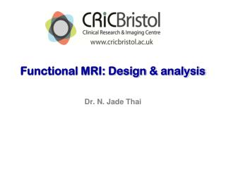 Functional MRI: Design & analysis