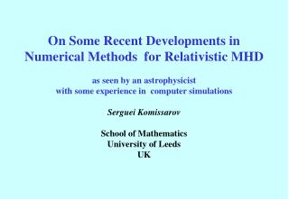 On Some Recent Developments in Numerical Methods for Relativistic MHD