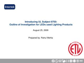 Introducing UL Subject 8750: Outline of Investigation for LEDs used Lighting Products