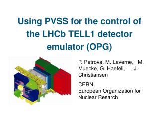Using PVSS for the control of the LHCb TELL1 detector emulator (OPG)
