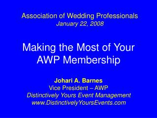 Making the Most of Your AWP Membership