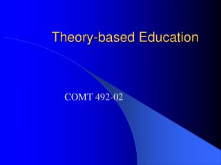 Theory-based Education