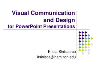Visual Communication and Design  for PowerPoint Presentations
