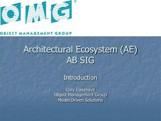 Architectural Ecosystem (AE) AB SIG