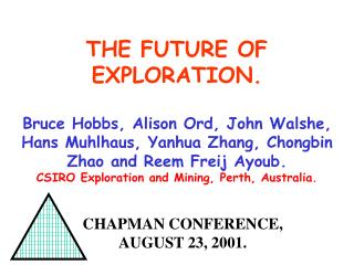 CHAPMAN CONFERENCE, AUGUST 23, 2001.