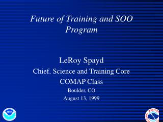 Future of Training and SOO Program