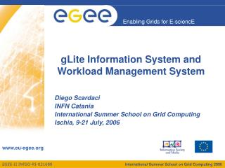 gLite Information System and Workload Management System