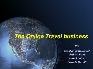 The Online Travel business