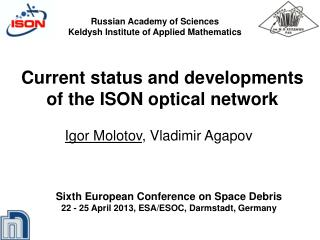 Current status and developments of the ISON optical network