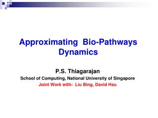 Approximating  Bio-Pathways Dynamics