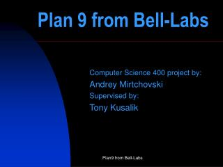 Plan 9 from Bell-Labs