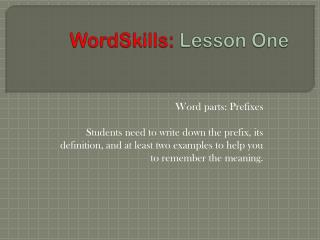WordSkills : Lesson One