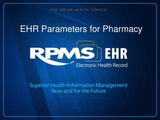 EHR Parameters for Pharmacy