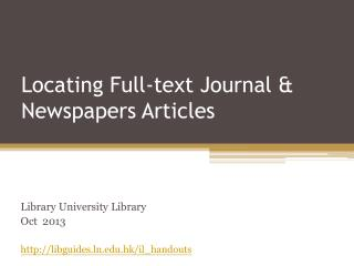 Locating Full-text Journal & Newspapers Articles