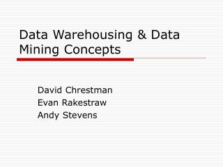 Data Warehousing & Data Mining Concepts