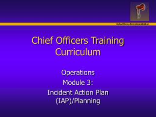 Chief Officers Training Curriculum