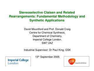 David Mountford and Prof. Donald Craig Centre for Chemical Synthesis, Department of Chemistry,