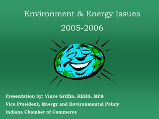 Environment & Energy Issues 2005-2006
