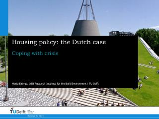Housing policy: the Dutch case