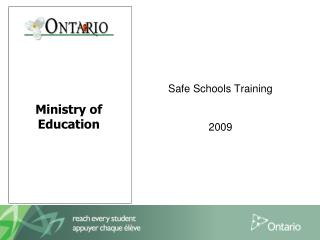 Safe Schools Training  2009