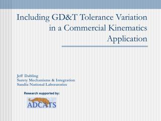 Including GD&T Tolerance Variation in a Commercial Kinematics Application