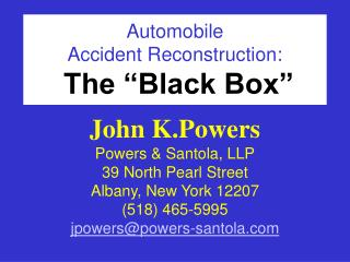 "Automobile  Accident Reconstruction: The ""Black Box"""