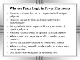 Why use Fuzzy Logic in Power Electronics