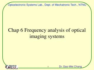 Chap 6 Frequency analysis of optical imaging systems
