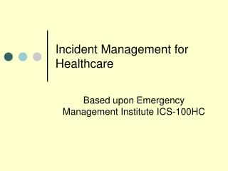Incident Management for Healthcare